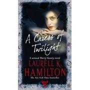 A Caress of Twilight by Laurell K. Hamilton