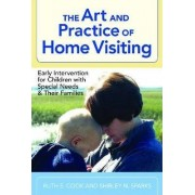 The Art and Practice of Home Visiting by Ruth E. Cook