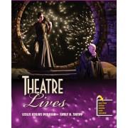 Theatre Lives by Leslie Atkins Durham