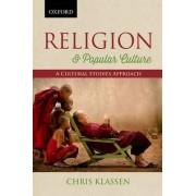 Religion and Popular Culture by Chris Klassen