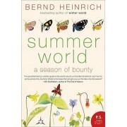 Summer World by Bernd Heinrich