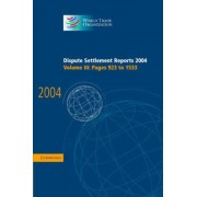 Dispute Settlement Reports 2004: Vol. 3 by World Trade Organization