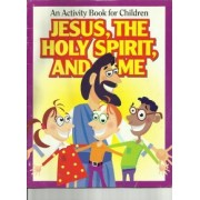Jesus, the Holy Spirit, and Me by GPH Gospel Publishing House