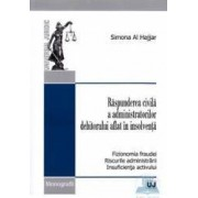 Raspunderea civila a administratorilor debitorului aflat in insolventa - Simona Al Hajjar