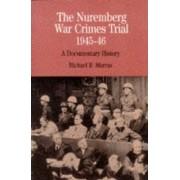 The Nuremberg War Crimes Trial of 1945-46 by Michael R. Marrus