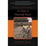 The Gate of Heavenly Peace by Jonathan D. Spence