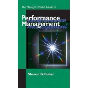 The Manager's Pocket Guide to Performance Management by Sharon G. Fisher
