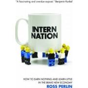 Intern Nation by Ross Perlin