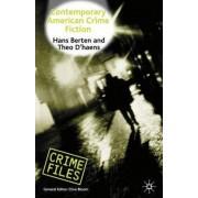 Contemporary American Crime Fiction by Hans Bertens