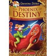 The Phoenix of Destiny (Geronimo Stilton and the Kingdom of Fantasy: Special Edition) by Geronimo Stilton