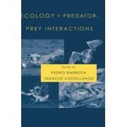 Ecology of Predator-Prey Interactions by Pedro Barbosa