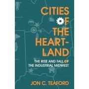Cities of the Heartland by Jon C. Teaford