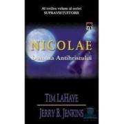 Nicolae. Domnia antihristului - Tim Lahaye Jerry B. Jenkins