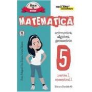 Matematica. Clasa 5 Partea I Sem 1 Consolidare Ed.2016-2017 - Sorin Peligrad Dan Zaharia Maria Zaharia