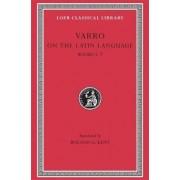De Lingua Latina: v.1 by Marcus Terentius Varro