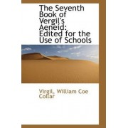 The Seventh Book of Vergil's Aeneid by Virgil William Coe Collar