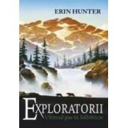 Exploratorii vol.4 Ultimul pas in salbaticie - Erin Hunter