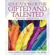 Education of the Gifted and Talented by Gary A. Davis