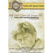 Why Can't I Learn Like Everyone Else? Youth with Learning Disabilities by Shirley Brinkerhoff