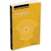Mindfulness pe intelesul tututror - Bhante Gunaratana