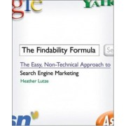 The Findability Formula by Heather F. Lutze