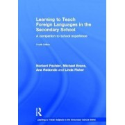 Learning to Teach Foreign Languages in the Secondary School by Norbert Pachler