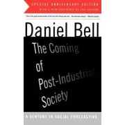 The Coming of Post-Industrial Society by Daniel Bell