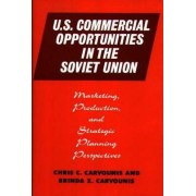 United States Commercial Opportunities in the Soviet Union by Chris C. Carvounis