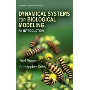 An Dynamical Systems for Biological Modeling by Fred Brauer
