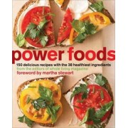 Power Foods by Editors of Whole Living Magazine