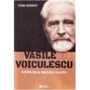 Vasile Voiculescu Arhitectura textului narativ - Doina Marinov