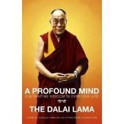 A Profound Mind by Dalai Lama XIV