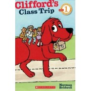Clifford's Class Trip by Norman Bridwell