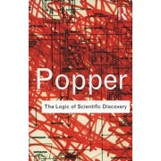The Logic of Scientific Discovery by Sir Karl Popper