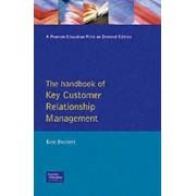 Handbook of Key Customer Relationship Management by Ken Burnett