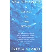 Sea Change by Sylvia Earle Earle