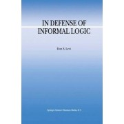 In Defense of Informal Logic by Don S. Levi