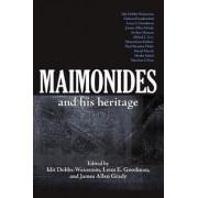 Maimonides and His Heritage by Idit Dobbs-Weinstein