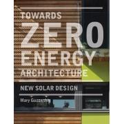Towards Zero Energy Architecture by Mary Guzowski