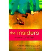 The Insiders by J Minter