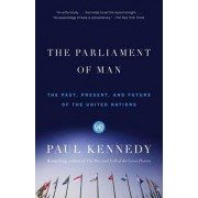 The Parliament of Man by Professor Paul Kennedy