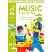 Music Express Early Years Foundation Stage by Patricia Scott