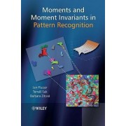Moments and Moment Invariants in Pattern Recognition by Jan Flusser