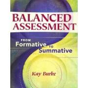 Balanced Assessment by Kay Burke
