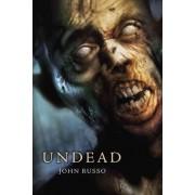 Undead by John Russo