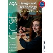 AQA GCSE Design and Technology: Electronic Products by Richard Johnson