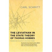 The Leviathan in the State Theory of Thomas Hobbes by Carl Schmitt