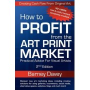 How to Profit from the Art Print Market by Davey Barney