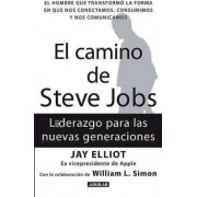 El Camino de Steve Jobs by Jay Elliot