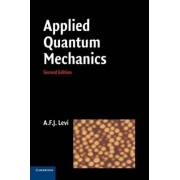 Applied Quantum Mechanics by A. F. J. Levi
